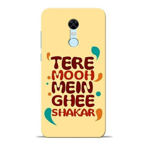 Tere Muh Mein Ghee Redmi Note 5 Mobile Cover