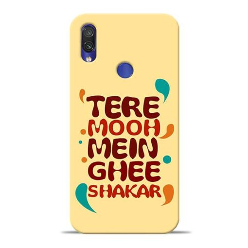 Tere Muh Mein Ghee Redmi Note 7 Mobile Cover