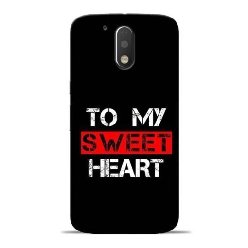 To My Sweet Heart Moto G4 Mobile Cover