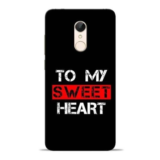 To My Sweet Heart Redmi 5 Mobile Cover