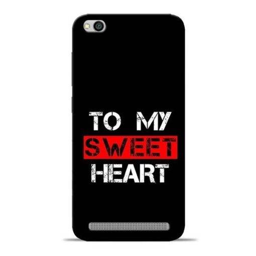 To My Sweet Heart Redmi 5A Mobile Cover