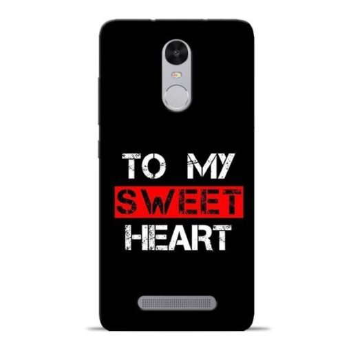To My Sweet Heart Redmi Note 3 Mobile Cover