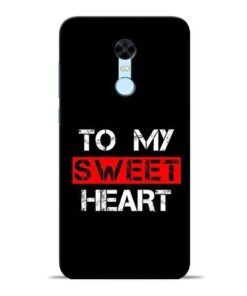 To My Sweet Heart Redmi Note 5 Mobile Cover