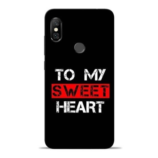 To My Sweet Heart Redmi Note 6 Pro Mobile Cover