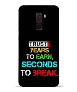 Trust Years To Earn Poco F1 Mobile Cover