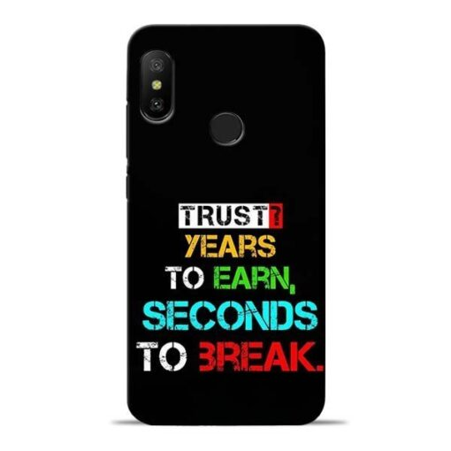 Trust Years To Earn Redmi 6 Pro Mobile Cover