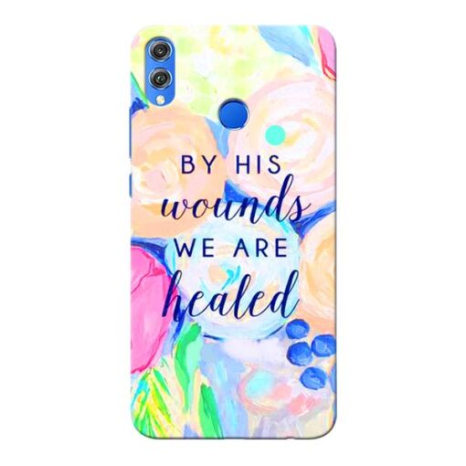We Healed Honor 8X Mobile Cover