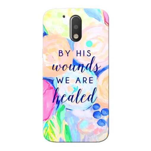 We Healed Moto G4 Plus Mobile Cover