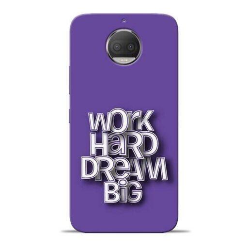 Work Hard Dream Big Moto G5s Plus Mobile Cover