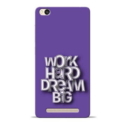 Work Hard Dream Big Redmi 3s Mobile Cover