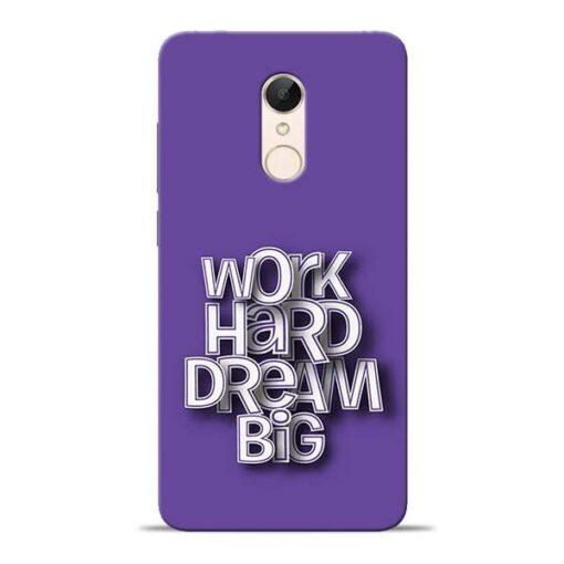 Work Hard Dream Big Redmi 5 Mobile Cover