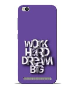 Work Hard Dream Big Redmi 5A Mobile Cover
