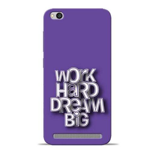 Work Hard Dream Big Redmi 5A Mobile Cover