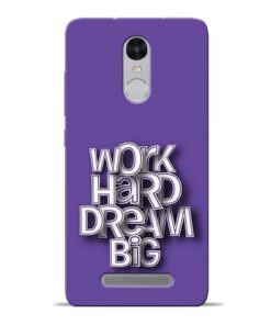 Work Hard Dream Big Redmi Note 3 Mobile Cover