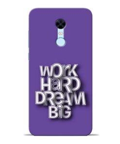 Work Hard Dream Big Redmi Note 5 Mobile Cover