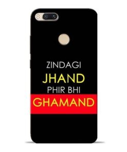 Zindagi Jhand Mi A1 Mobile Cover