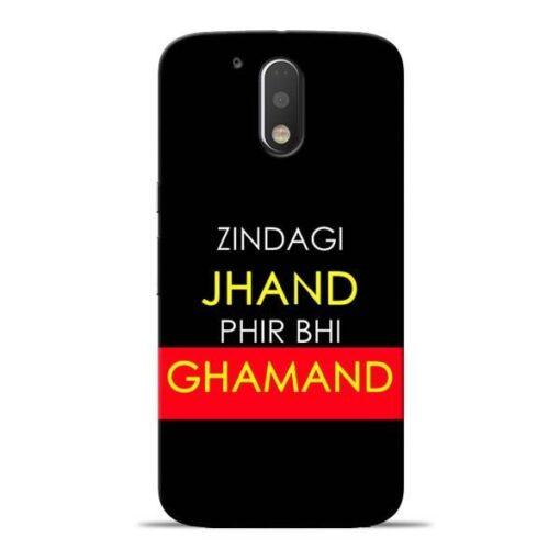 Zindagi Jhand Moto G4 Plus Mobile Cover
