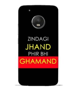Zindagi Jhand Moto G5 Plus Mobile Cover