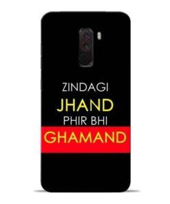 Zindagi Jhand Poco F1 Mobile Cover