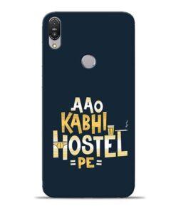 Aao Kabhi Hostel Pe Asus Zenfone Max Pro M1 Mobile Cover