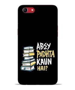 Abey Padhta Koun Oppo A83 Mobile Cover