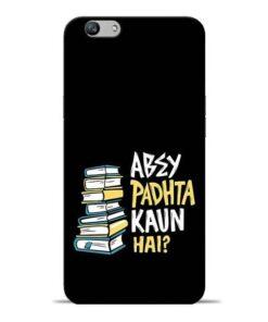 Abey Padhta Koun Oppo F1s Mobile Cover
