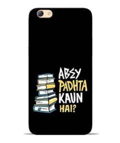 Abey Padhta Koun Oppo F3 Mobile Cover