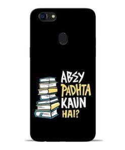 Abey Padhta Koun Oppo F5 Mobile Cover