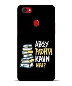 Abey Padhta Koun Oppo F7 Mobile Cover