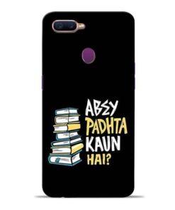 Abey Padhta Koun Oppo F9 Pro Mobile Cover