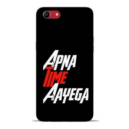 Apna Time Ayegaa Oppo A83 Mobile Cover