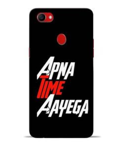 Apna Time Ayegaa Oppo F7 Mobile Cover