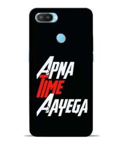 Apna Time Ayegaa Oppo Realme 2 Pro Mobile Cover