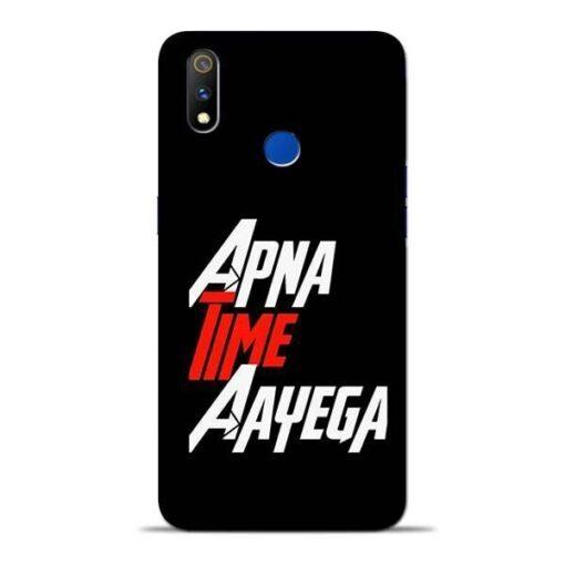 Apna Time Ayegaa Oppo Realme 3 Pro Mobile Cover