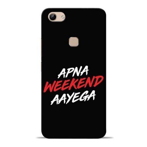 Apna Weekend Aayega Vivo Y81 Mobile Cover