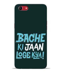 Bache Ki Jaan Louge Oppo A83 Mobile Cover