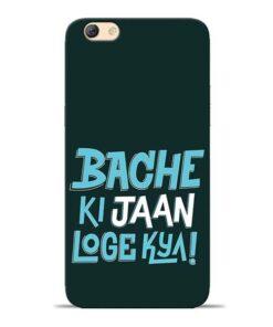 Bache Ki Jaan Louge Oppo F3 Mobile Cover