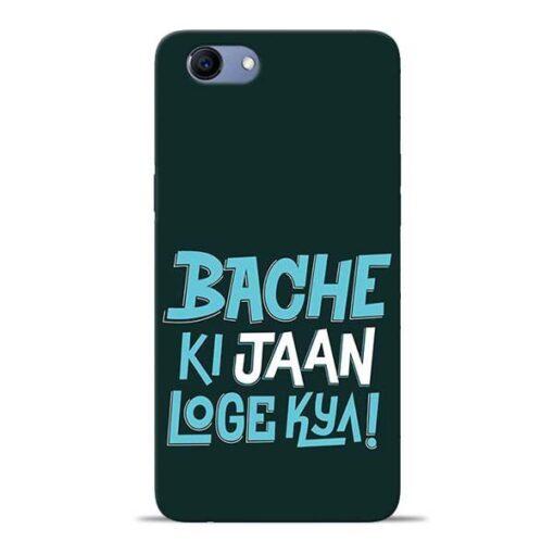 Bache Ki Jaan Louge Oppo Realme 1 Mobile Cover