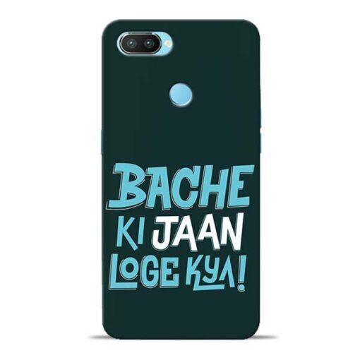 Bache Ki Jaan Louge Oppo Realme 2 Pro Mobile Cover