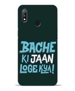 Bache Ki Jaan Louge Oppo Realme 3 Mobile Cover