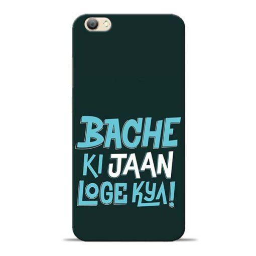 Bache Ki Jaan Louge Vivo V5s Mobile Cover