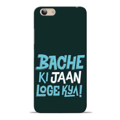 Bache Ki Jaan Louge Vivo Y53i Mobile Cover