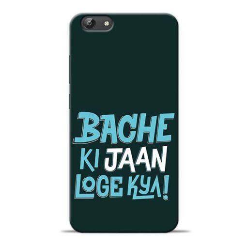 Bache Ki Jaan Louge Vivo Y69 Mobile Cover