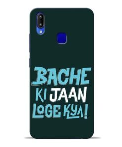 Bache Ki Jaan Louge Vivo Y91 Mobile Cover