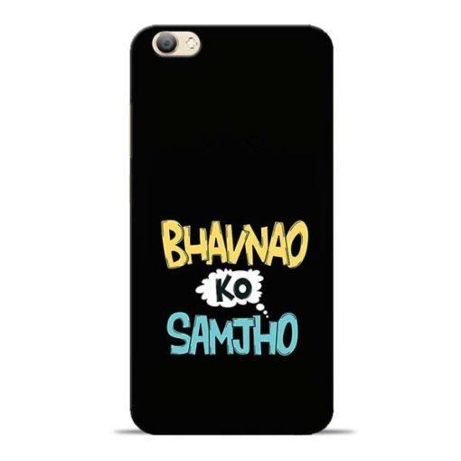 Bhavnao Ko Samjho Vivo V5s Mobile Cover