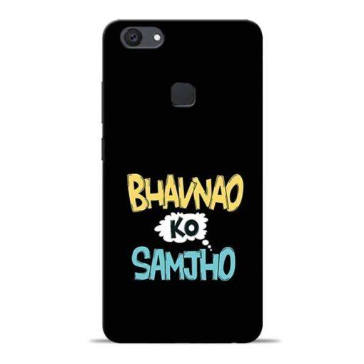 Bhavnao Ko Samjho Vivo V7 Plus Mobile Cover