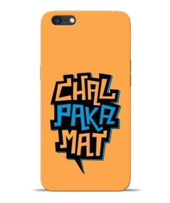 Chal Paka Mat Oppo A71 Mobile Cover