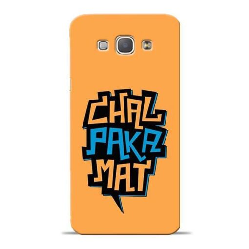 Chal Paka Mat Samsung Galaxy A8 2015 Mobile Cover