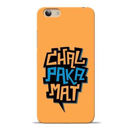 Chal Paka Mat Vivo Y53 Mobile Cover