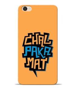 Chal Paka Mat Vivo Y55s Mobile Cover